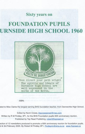 "Burnside High School Foundation Pupils 60th Anniversary Reunion. Feb 2021. ""Sixty years On"""